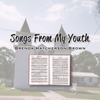Brenda Hatcherson Brown: Songs from My Youth