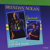 Brendan Nolan & Colin Farrell | Brendan Nolan With Colin Farrell (Live At the Side Door)