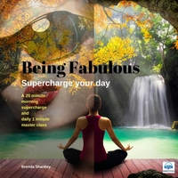 Brenda Shankey | Being Fabulous Supercharge Your Day