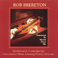 Rob Brereton | Someone to Watch Over Me