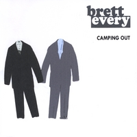 Brett Every | Camping Out