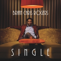 Brian Chris Rogers | Single