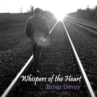 Brian Davey | Whispers of the Heart