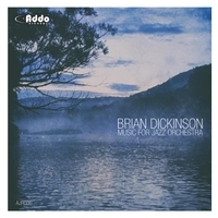 Brian Dickinson | Music for Jazz Orchestra