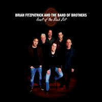 Brian Fitzpatrick and the Band of Brothers | Heart of the Black Dirt