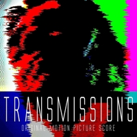 Brian Greer: Transmissions (Original Movie Score)