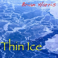 Brian Harris | Thin Ice