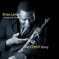 Brian Lenair | Underground, Vol. 3: The Cover Story