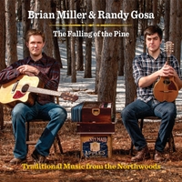 Brian Miller & Randy Gosa | The Falling of the Pine