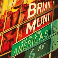 Brian Muni | Ave of the Americas
