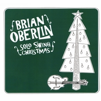 Brian Oberlin | Solo Swing Christmas