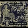 Brian Vollmer: Old Time Music Party