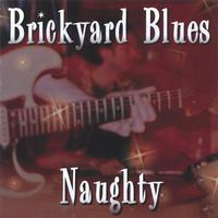 Brickyard Blues | Naughty