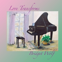 Bridget Wolf: Love Transforms