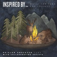 Brielan Andersen | Inspired By... Music for Tuba and Friends