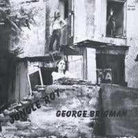 GEORGE BRIGMAN: Jungle Rot