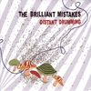 THE BRILLIANT MISTAKES: Distant Drumming