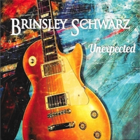 Brinsley Schwarz | Unexpected
