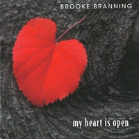 Brooke Branning | My Heart Is Open