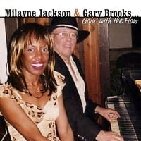 Milayne Jackson and Gary Brooks | Milayne Jackson and Gary Brooks...Goin' with the Flow