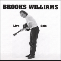 BROOKS WILLIAMS: Live Solo