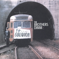 The Brothers Dimm | To Oblivion