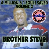 BROTHER STEVE: A Million & 1 Souls Saved, Vol. 2