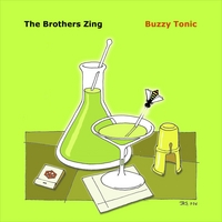 The Brothers Zing | Buzzy Tonic