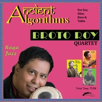 Broto Roy Quartet | Ancient Algorithms