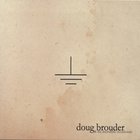 Doug Brouder | Grounded