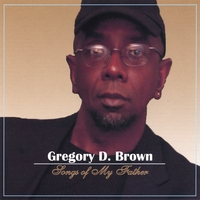 Gregory Brown | Songs Of My Father