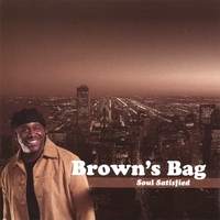 Brown's Bag | Soul Satisfied