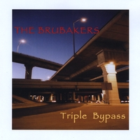 The Brubakers | Triple Bypass
