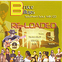 Various Artists | Bruce Billups Southern Soul Mix (Re-Loaded)