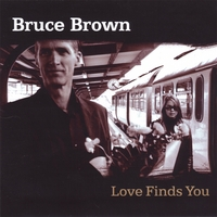 Bruce Brown | Love Finds You