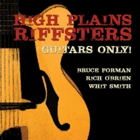 High Plains Riffsters | Guitars Only! (feat. Bruce Forman, Rich O'Brien, & Whit Smith)