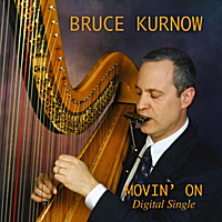 Bruce Kurnow | Movin' On - Single