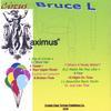 BRUCE L: Circus Maximus