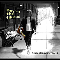Bruce ( Liam ) Ciccarelli | Beyond the Illusion