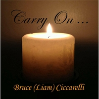 Bruce Liam Ciccarelli | Carry On