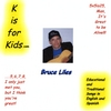 bruce liles: k is for kids