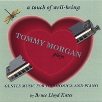Tommy Morgan and Bruce Lloyd Kates | A Touch Of Well-Being