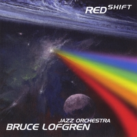 Bruce Lofgren Jazz Orchestra | Red Shift