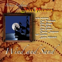 Bruce Lofgren's Jazz Pirates | Wind and Sand