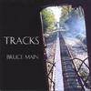Bruce Main: Tracks
