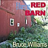 Bruce Williams: Blues At Red Barn