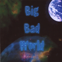 BRYAN BAKER: Big Bad World