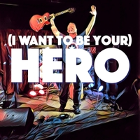 Bryan Baker | (I Want to Be Your) Hero