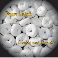 Bryan Lavigne | Doubts and Donuts
