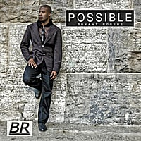 Bryant Rogers: Possible (Remix)